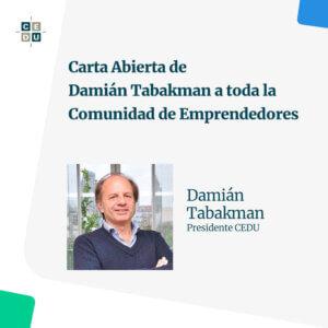 Carta Abierta de Damián Tabakman a toda la Comunidad de Emprendedores